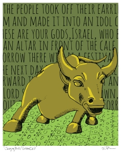 "Charging Bull/Golden Calf, digital illustration, 2014, 14""x11"" inkjet prints $25"